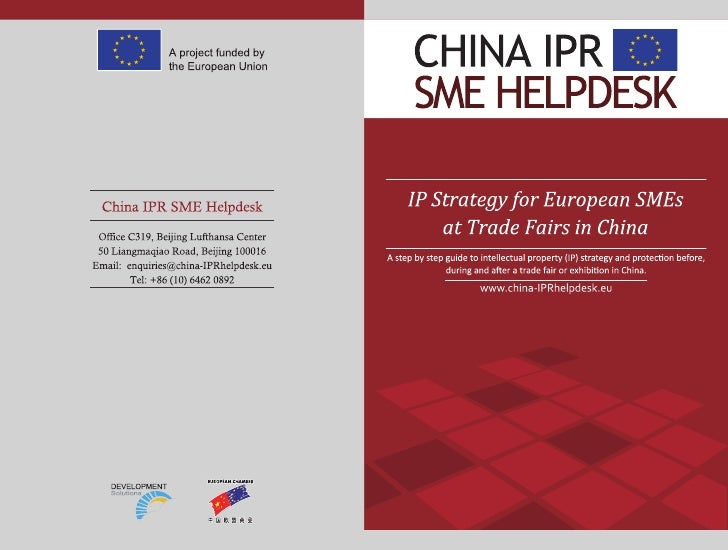Intellectual Property (IP) Strategy for European SMEs at Trade Fairs in China