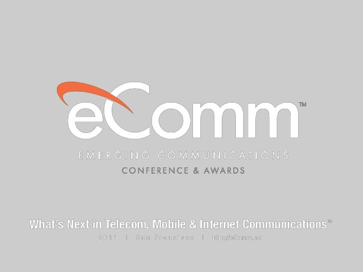 Chris Mairs - Presentation at Emerging Communications Conference & Awards (eComm 2011)