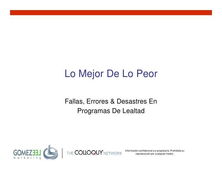 Lo Mejor De Lo Peor  Fallas, Errores & Desastres En     Programas De Lealtad                        Información confidenci...