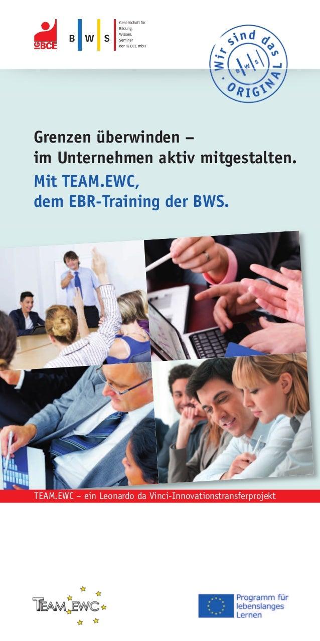 Grenzen überwinden – im Unternehmen aktiv mitgestalten. Mit TEAM.EWC, dem EBR-Training der BWS. TEAM.EWC – ein Leonardo da...