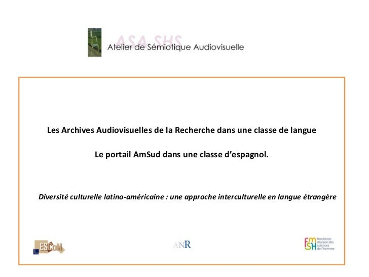 Diversité culturelle latino‐américaine : une approche interculturelle ‐ Usage du portail AmSud (Mediateca Latinoamericana) dans l'enseignement en langue étrangère, Monica FORCHINO, 6 décembre 2011