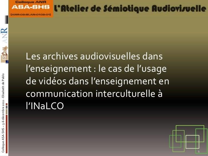 Les archives audiovisuelles dans                                                            l'enseignement : le cas de l'u...