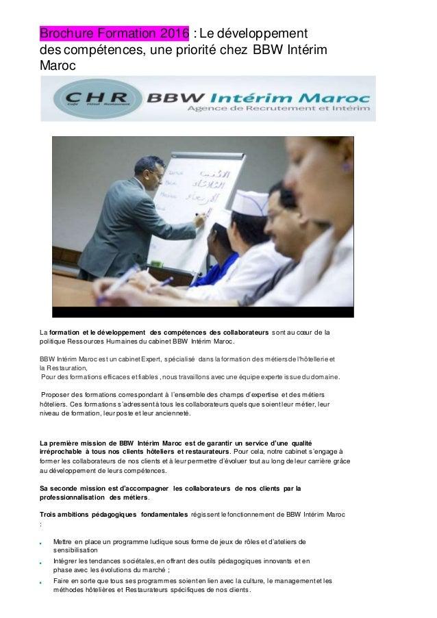 Brochure Formation 2016 : Le développement des compétences, une priorité chez BBW Intérim Maroc La formation et le dévelop...