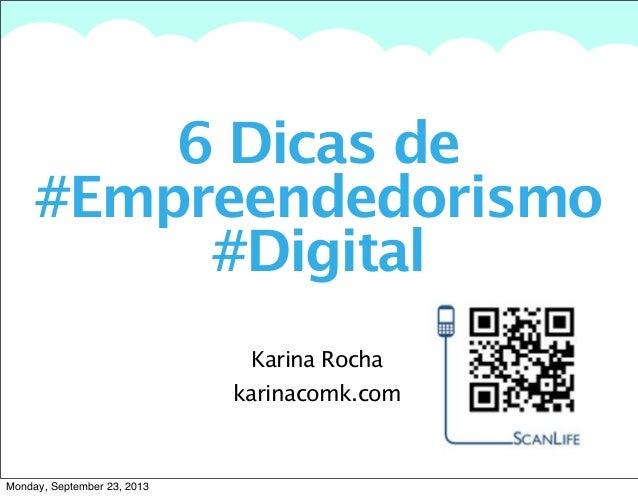 6 Dicas de #empreendedorismodigital