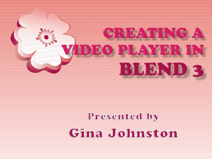 6 Digigirl Creating A Video Player In Blend 3