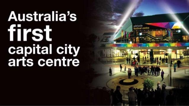 Australia's first capital city arts centre - Douglas Gautier