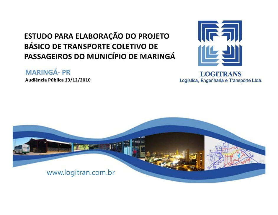 Estudo para elaboração do projeto básico de transporte coletivo de passageiros do Município de Maringá
