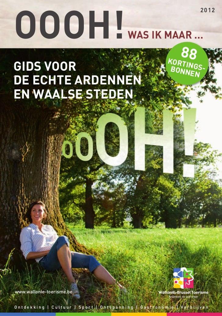 Gids voor de echte Ardennen en Waalse steden Vakantie brochure