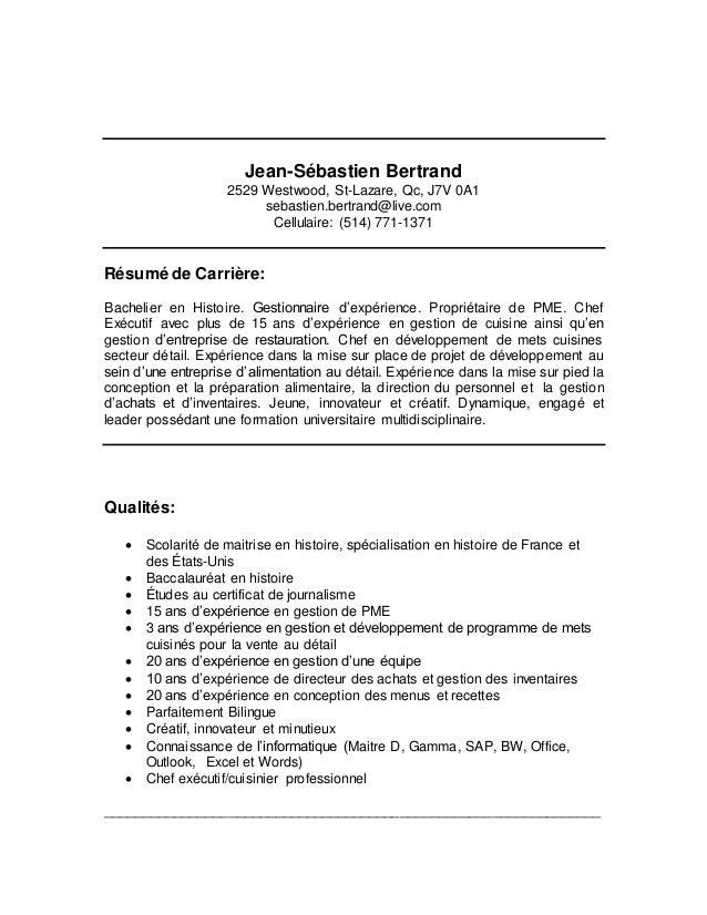 Jean-Sébastien Bertrand 2529 Westwood, St-Lazare, Qc, J7V 0A1 sebastien.bertrand@live.com Cellulaire: (514) 771-1371 Résum...