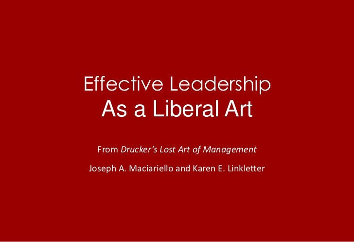 Effective Leadership as a Liberal Art