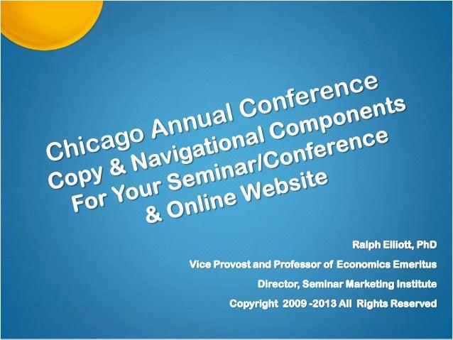 Ralph Elliott, PhD Vice Provost and Professor of Economics Emeritus Director, Seminar Marketing Institute Copyright 2009 -...