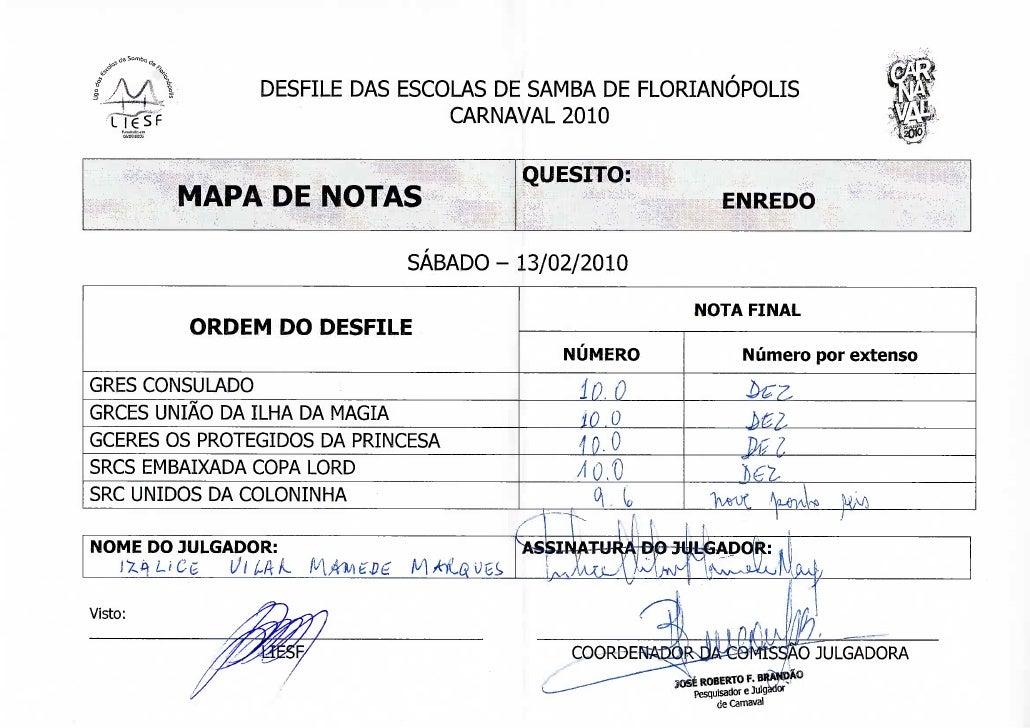 S*.                DESFILE DAS ESCOLAS DE SAMBA DE FLORIANÓPOLIS                                      CARNAVAL 2010       ...