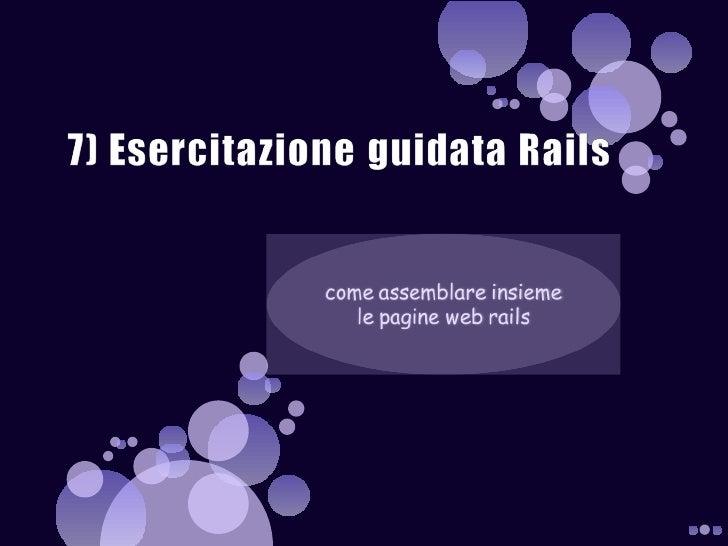 7) Esercitazione Guidata Railsassemblare Le Pagine