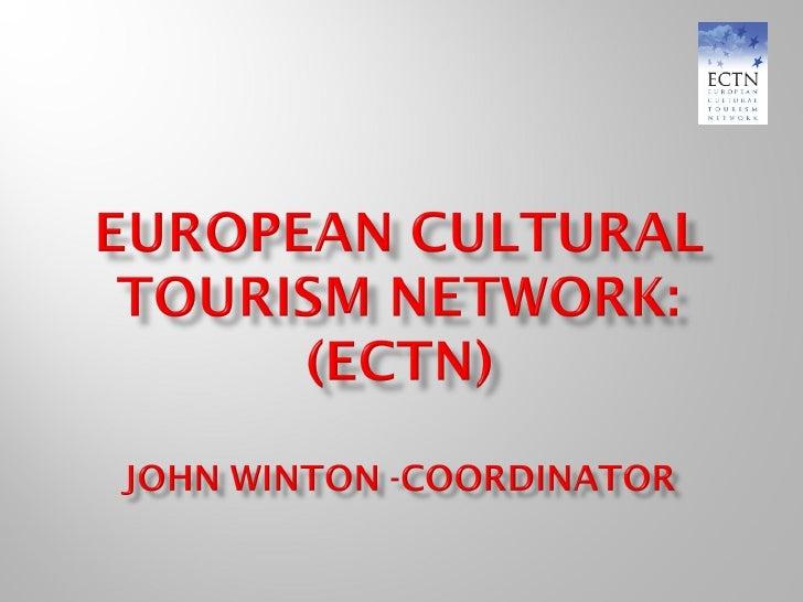 6 european cultural tourism network by j. winton