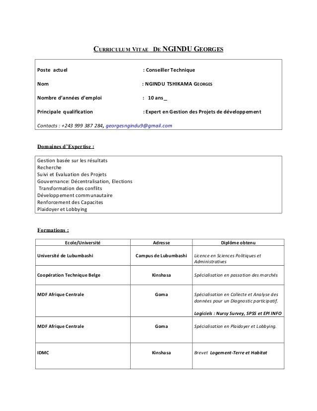 CURRICULUM VITAE DE NGINDU GEORGES Poste actuel : Conseiller Technique Nom : NGINDU TSHIKAMA GEORGES Nombre d'années d'emp...