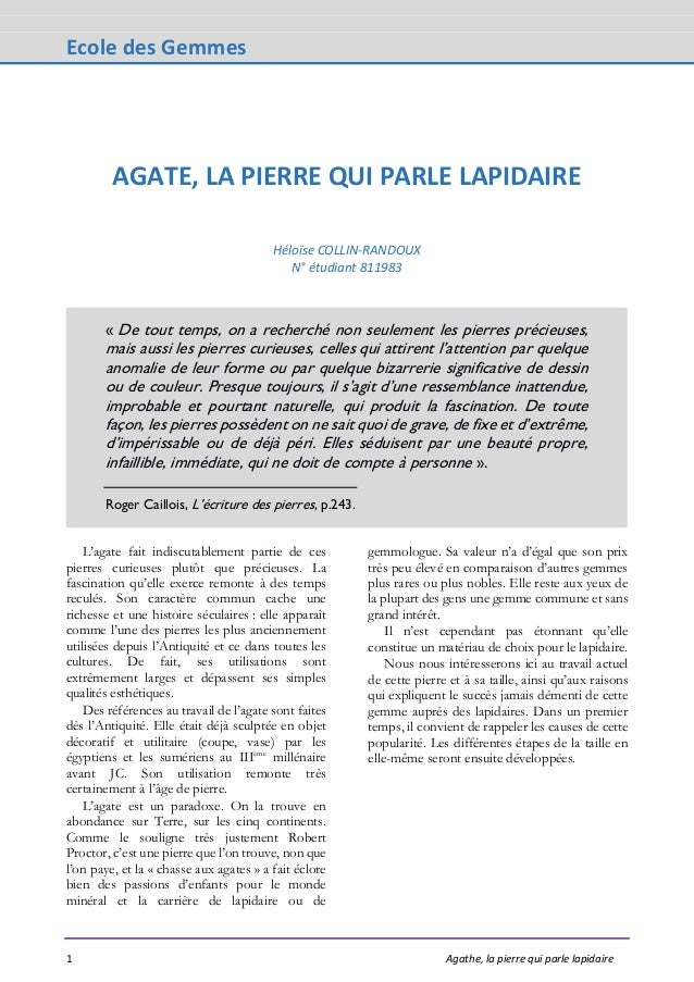 Ecole des Gemmes 1 Agathe, la pierre qui parle lapidaire AGATE, LA PIERRE QUI PARLE LAPIDAIRE Héloïse COLLIN-RANDOUX N° ét...