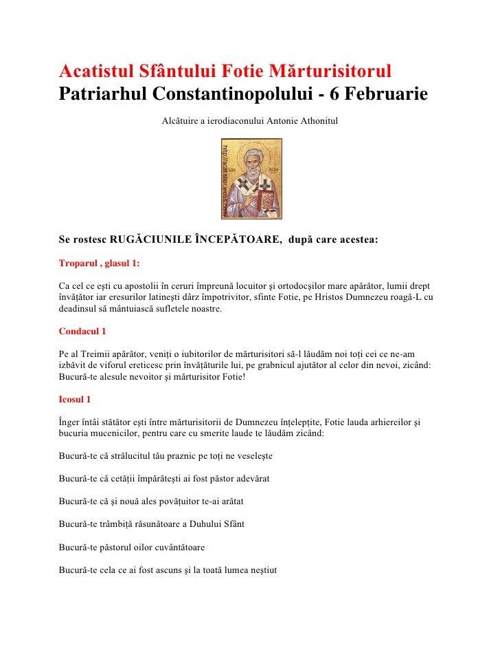 Acatistul Sfântului Fotie Mărturisitorul Patriarhul Constantinopolului - 6 Februarie<br />Alcătuire a ierodiaconului Anton...