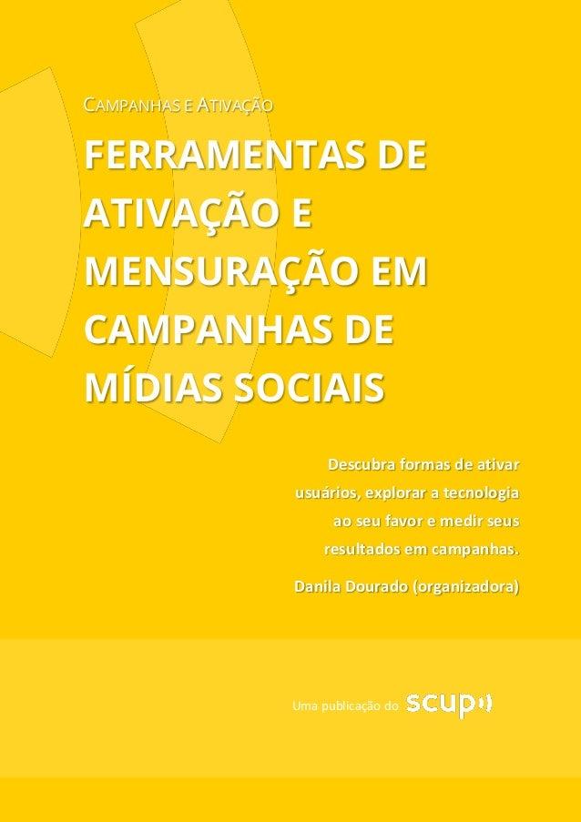Ferramentas de ativação e mensuração em campanhas de mídias sociais_Danila Dourado