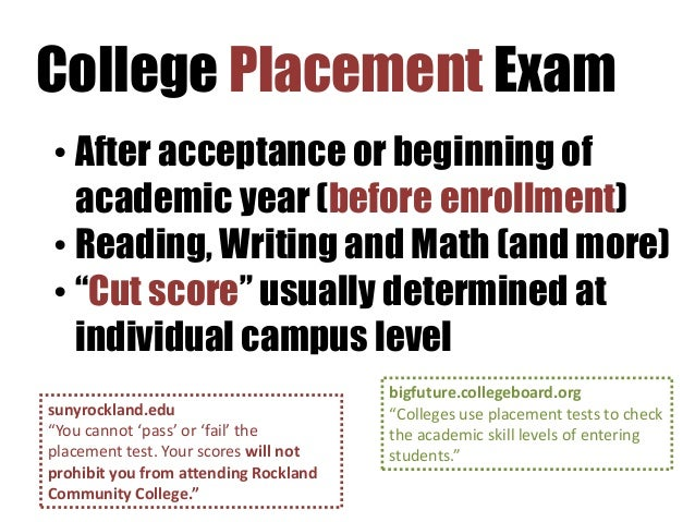 What is on a college placement test?