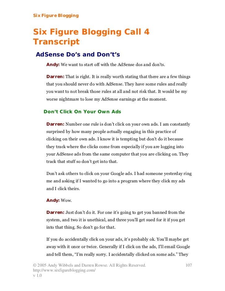 Six Figure BloggingSix Figure Blogging Call 4Transcript AdSense Do's and Don't's      Andy: We want to start off with the ...