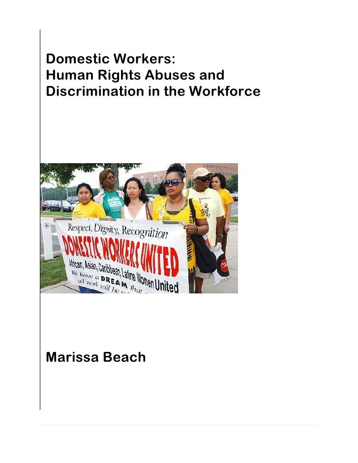 Domestic Workers: Human Rights Abuses and Discrimination in the Workforce