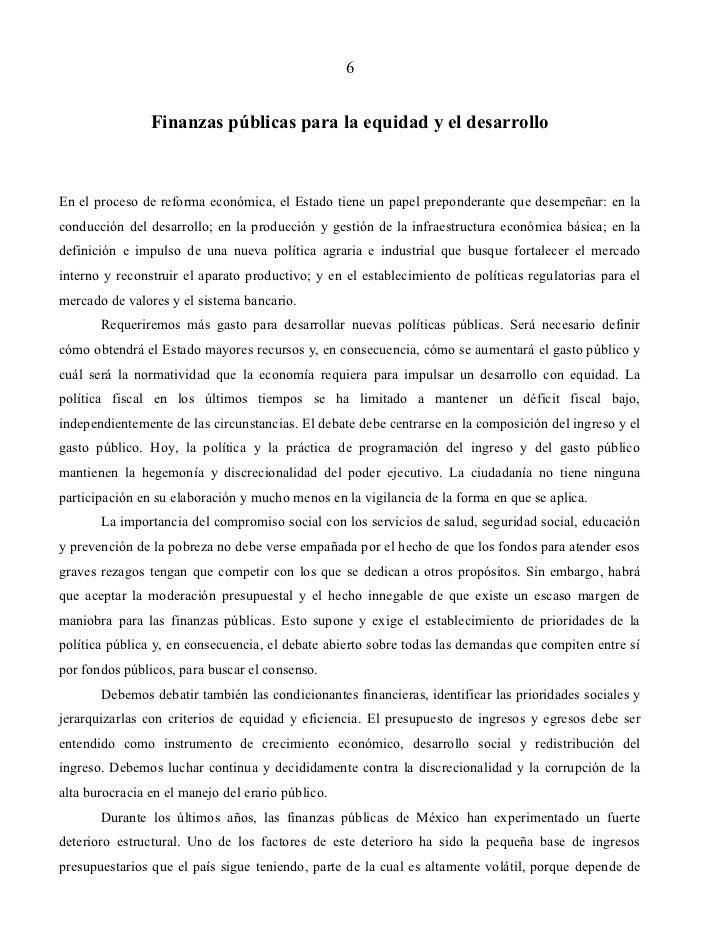 6                Finanzas públicas para la equidad y el desarrolloEn el proceso de reforma económica, el Estado tiene un p...