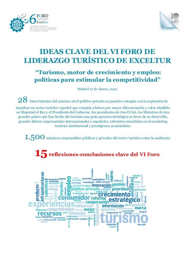 """IDEAS CLAVE DEL VI FORO DE LIDERAZGO TURÍSTICO DE EXCELTUR """"Turismo, motor de crecimiento y empleo: políticas para estimul..."""
