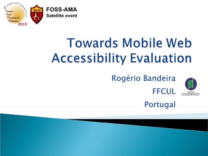 13 Towards Mobile Web Accessibility Evaluation