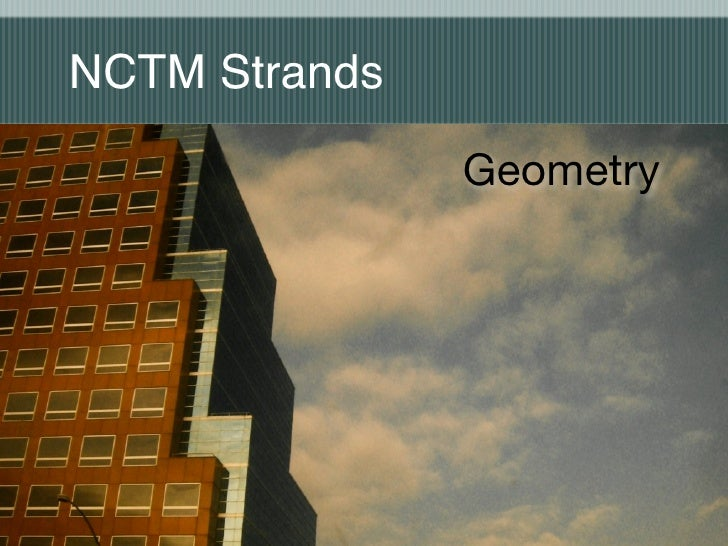 NCTM Strands                 Geometry
