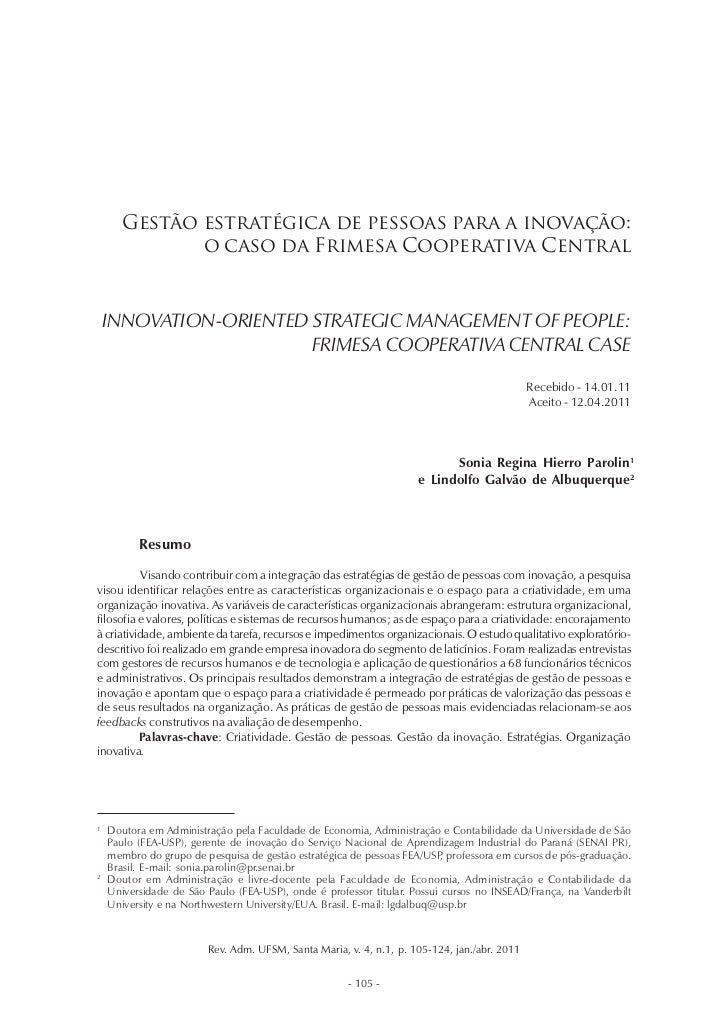 Gestão estratégica de pessoas para a inovação:             o caso da Frimesa Cooperativa Central    INNOVATION-ORIENTED ST...