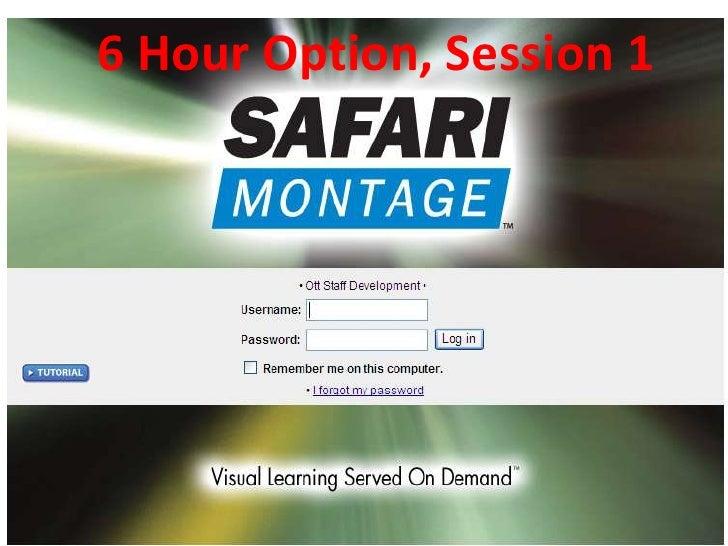 6 Hour Option, Session 1<br />