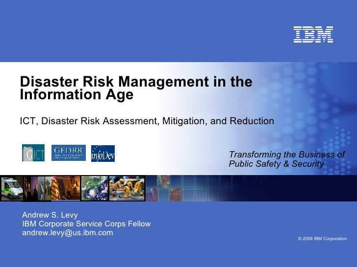 Disaster Risk Management in the Information Age ICT, Disaster Risk Assessment, Mitigation, and Reduction   Transforming th...
