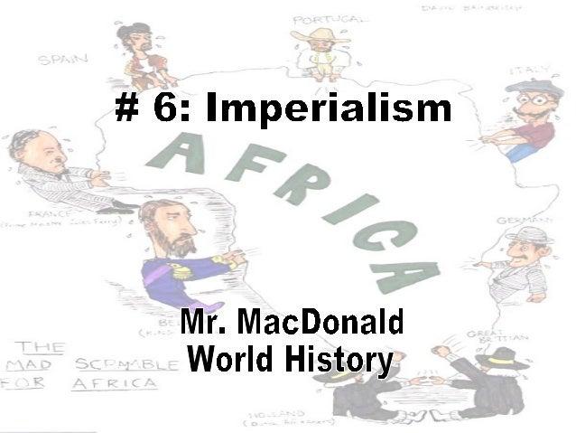 # 6 Imperialism