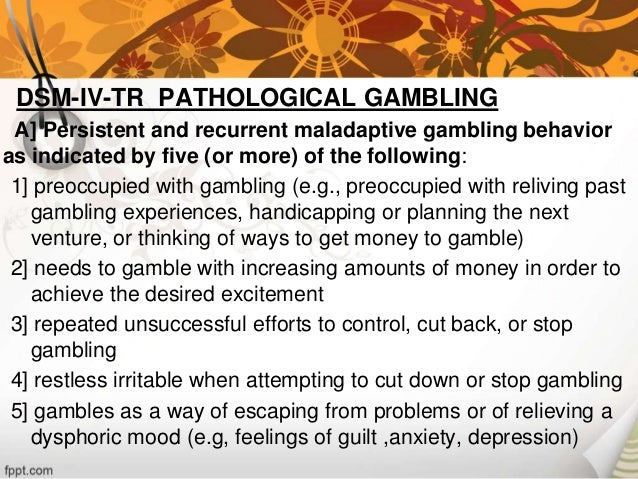 Gambling dsm-iv-tr