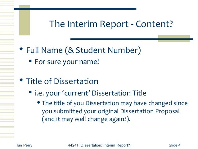 write interim report dissertation Preventing crime: what works, what doesn't, what's promising 1 write a formal business letter write dissertation interim report on company letterhead.