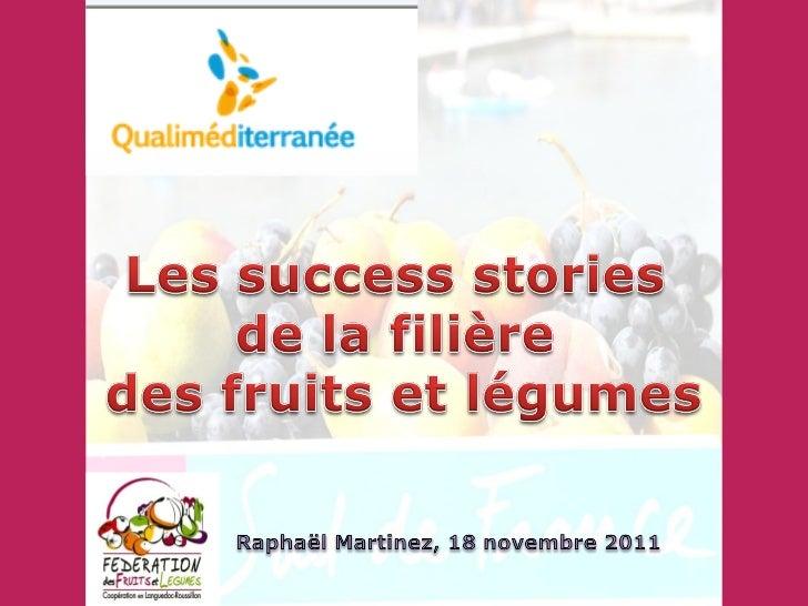 Les success stories de la filière des fruits et légumes