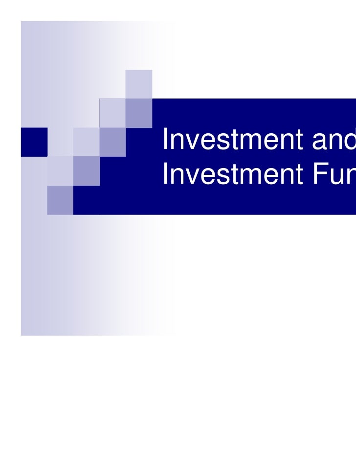 Investment andInvestment Function