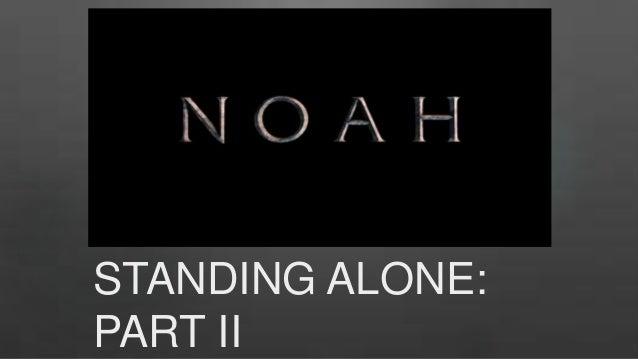 STANDING ALONE: PART II