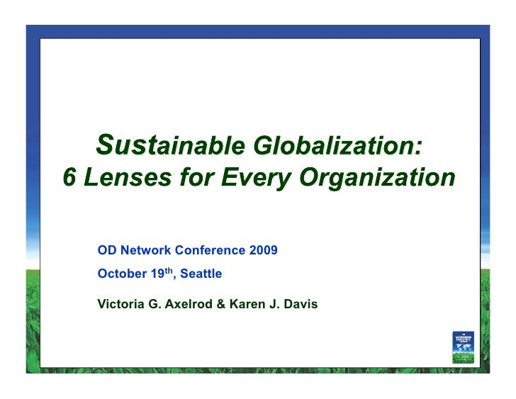 6 Lenses For Sustainable Globalization Odn Conf 2009
