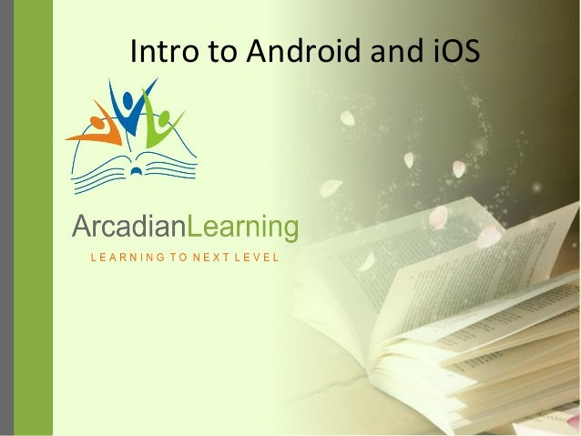 Intro to Android and iOS