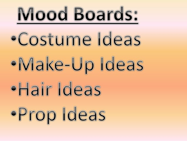 MOOD BOARDS- MUSIC MAGAZINE (Costumes,Hair&Makeup,Props)