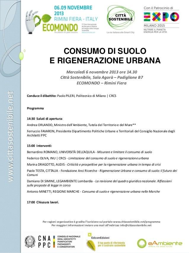 CONSUMO DI SUOLO E RIGENERAZIONE URBANA  www.cittasostenibile.net  Mercoledì 6 novembre 2013 ore 14.30 Città Sostenibile, ...