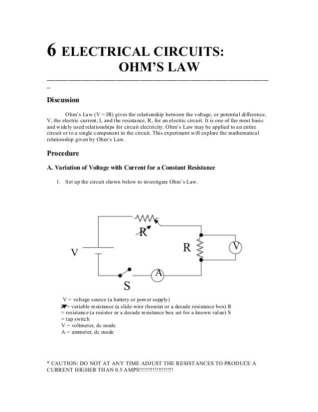 ohms law investigation essay You are not going to prove anything with this essay however, you can structure your essay along the lines of: if a circuit with a total resistance of of 390 ohms has an applied voltage of 1000 v ohm's law tells us that the amperage through the circuit will be 1000v/390ohms = 26 amps.