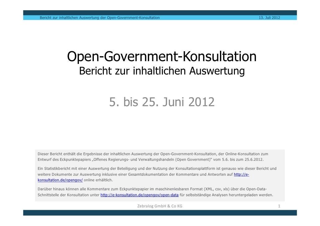 Bericht zur inhaltlichen Auswertung der Open-Government-Konsultation                                                      ...