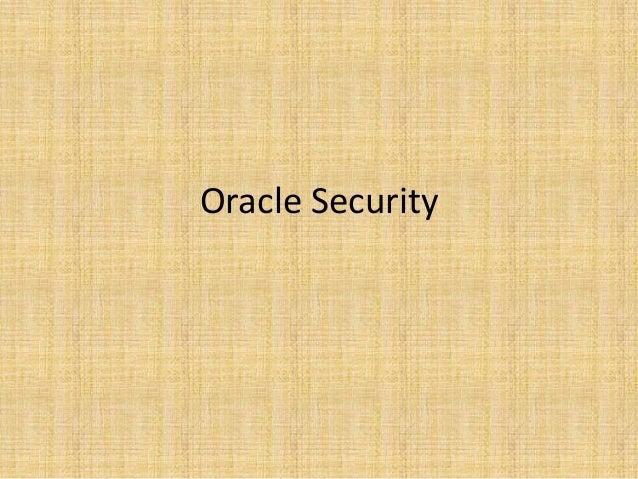 6, OCP - oracle security