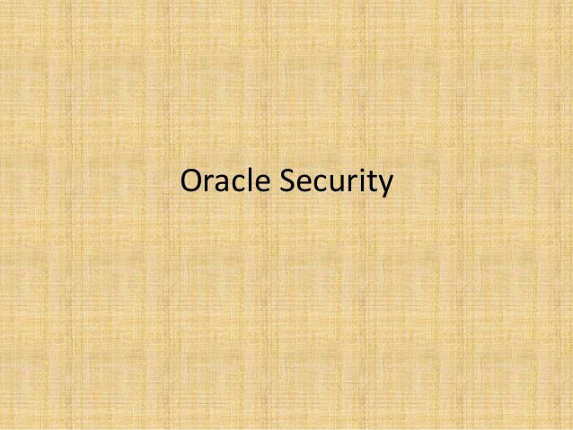 6, OCP - oracle security