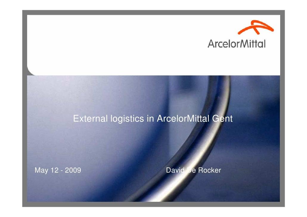 Presentation David De Rocker Arcelor Mittal