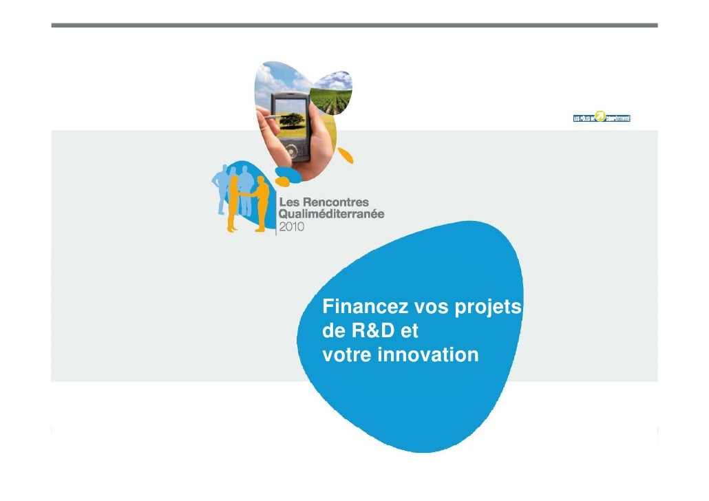 Financez vos projetsde R&D etvotre innovation