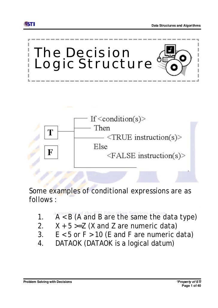 Data Structures and Algorithms      The Decision      Logic Structure   Some examples of conditional expressions are as   ...