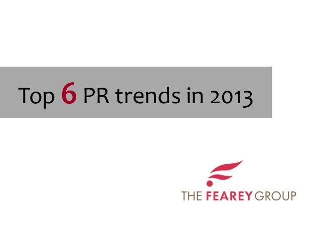 Top 6 PR trends in 2013
